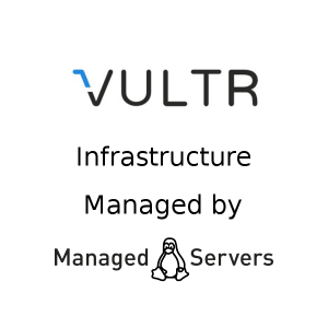Managed Vultr servers - managedlinuxservers com
